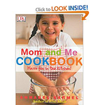 The Mom and Me Childrens Cookbook