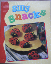 Silly Snacks Cookbook