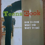 Teens Cook Cookbook: How to Cook what you want to eat